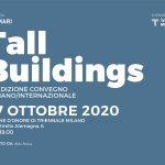 Tall Buildings, a ottobre la 10° Edizione del Convegno Italiano/Internazionale